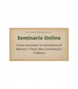 Seminario Online Cómo Aumentar tu autoestima