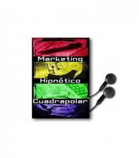 Marketing Hipnótico Cuadrapolar