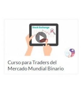 Curso Para Traders del Mercado Mundial Binario