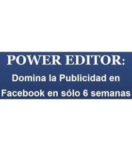 Power Editor Domina la Publicidad de Facebook en 6 Semanas