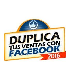 Duplica tus ventas con facebook 2016