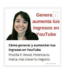 como generar y aumentar tus ingresos con youtube
