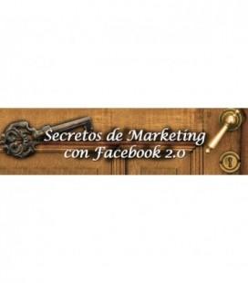 Secretos del Marketing con Facebook 2.0