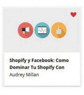 Shopify y Facebook: Cómo Dominarlo