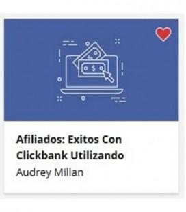 Afiliados: Exitos con Clickbank y Facebook