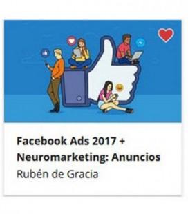 Facebook Ads 2017 y Neuromarketing